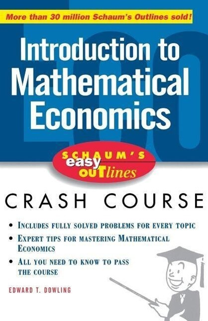 Schaum's Easy Outline of Introduction to Mathematical Economics als Buch