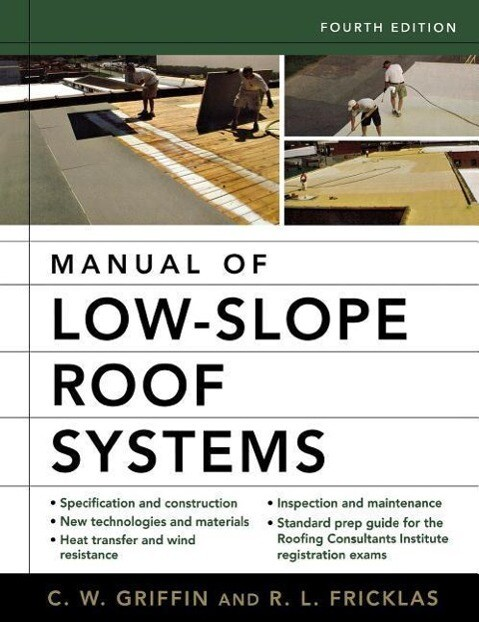 Manual of Low-Slope Roof Systems: Fourth Edition als Buch