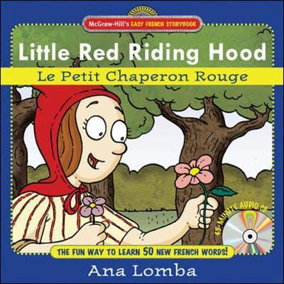 Easy French Storybook: Little Red Riding Hood (Book + Audio CD) als Buch