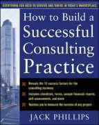 How to Build a Successful Consulting Practice als Buch