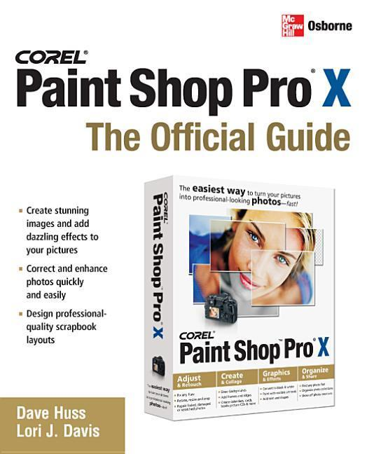 Corel Paint Shop Pro X: The Official Guide als Buch