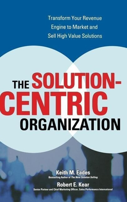 The Solution-Centric Organization als Buch