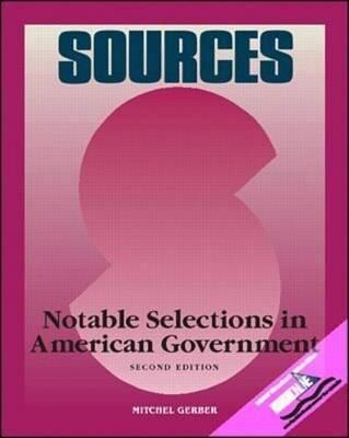 Sources: Notable Selections in American Government als Taschenbuch