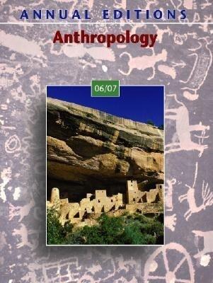 Annual Editions: Anthropology 06/07 als Taschenbuch