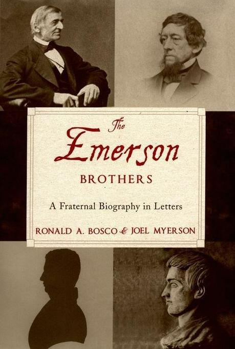 The Emerson Brothers: A Fraternal Biography in Letters als Buch