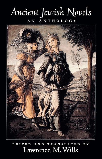 Ancient Jewish Novels: An Anthology als Taschenbuch