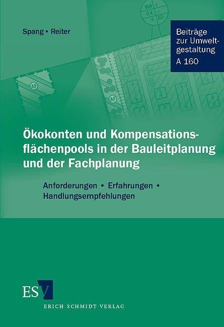 Ökokonten und Kompensationsflächenpools in der Bauleitplanung und der Fachplanung als Buch