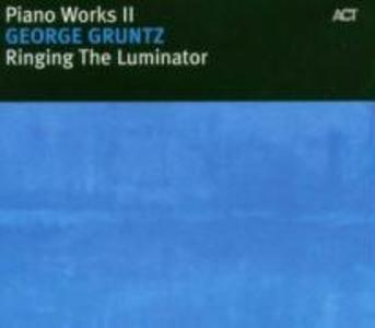 Ringing The Luminator-Piano Works II als CD