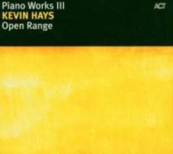 Piano Works III-Open Range als CD