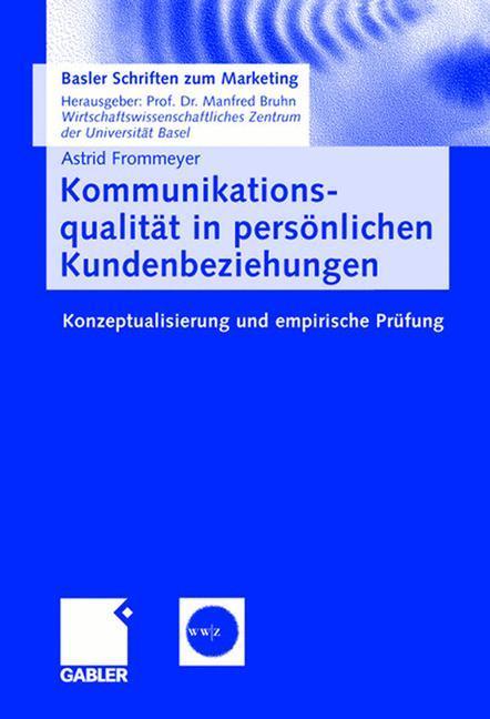 Kommunikationsqualität in persönlichen Kundenbeziehungen als Buch