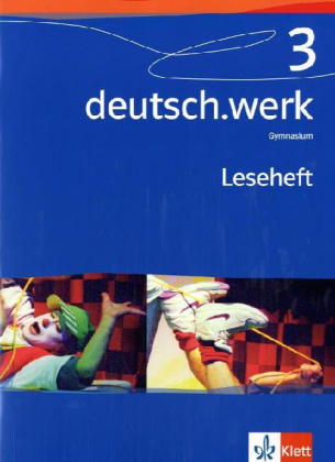 deutsch.werk 3. Leseheft. Gymnasium als Buch