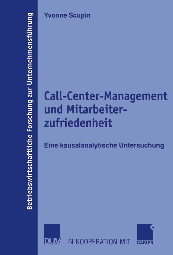 Call Center-Management und Mitarbeiterzufriedenheit als Buch