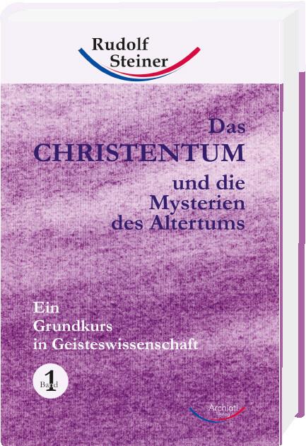 Das Christentum und die Mysterien des Altertums 1 als Buch