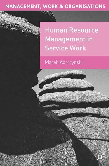 Human Resource Management in Service Work als Buch