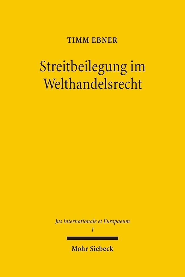 Streitbeilegung im Welthandelsrecht als Buch