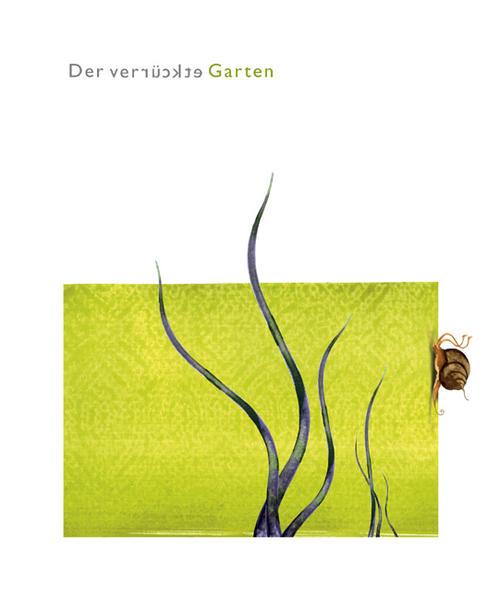Der verrückte Garten als Buch