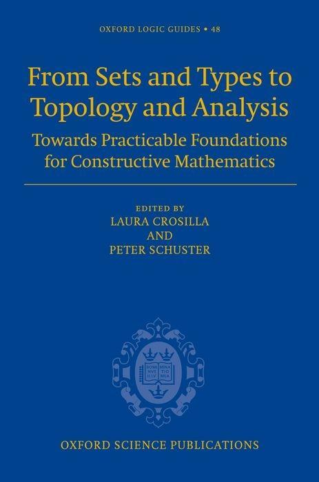 From Sets and Types to Topology and Analysis: Towards Practicable Foundations for Constructive Mathematics als Buch