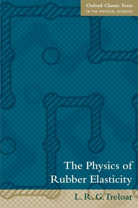 The Physics of Rubber Elasticity als Buch