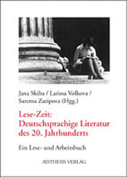 Lese-Zeit: Deutschsprachige Literatur des 20. Jahrhunderts als Buch