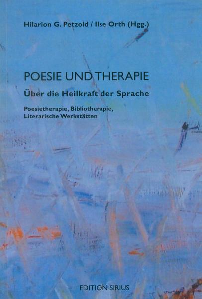 Poesie und Therapie. Über die Heilkraft der Sprache als Buch