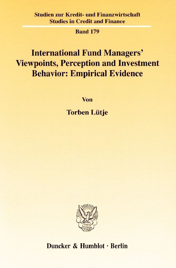 International Fund Managers' Viewpoints, Perception and Investment Behavior: Empirical Evidence als Buch