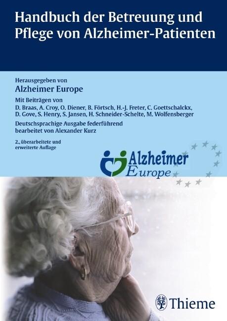 Handbuch der Betreuung und Pflege von Alzheimer-Patienten als Buch