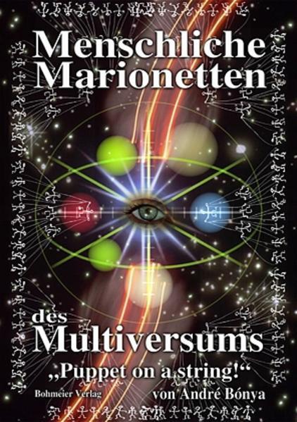 """Menschliche Marionetten des Multiversums """"Puppet on a string!"""" als Buch"""