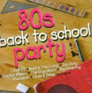 80s Back To School Party als CD