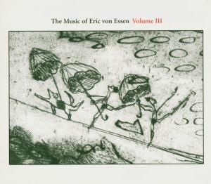 The Music of Eric von Essen 3 als CD