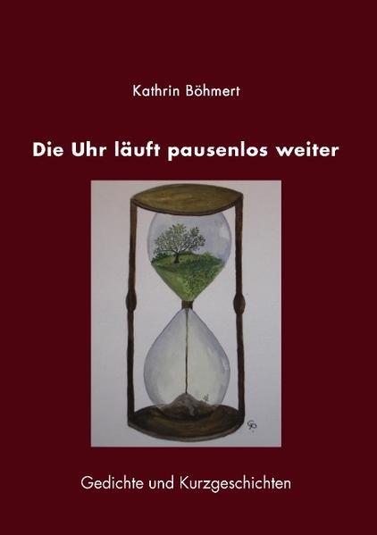 Die Uhr läuft pausenlos weiter als Buch