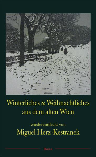Winterliches und Weihnachtliches aus dem alten Wien als Buch