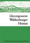 Unvergessene Waldenburger Heimat als Buch