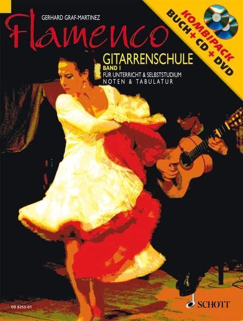 Flamenco Gitarrenschule 1. Mit CD und DVD als Buch