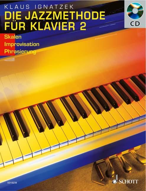 Die Jazzmethode für Klavier - Solo. Mit CD als Buch