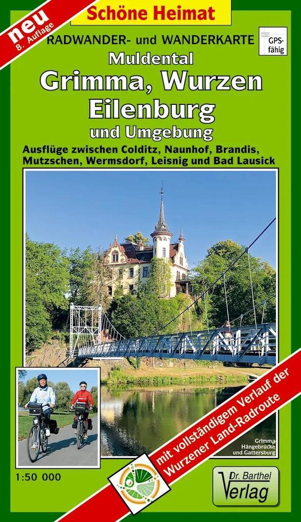 Radwander- und Wanderkarte Muldental, Grimma, Wurzen, Eilenburg und Umgebung 1 : 50 000 als Buch