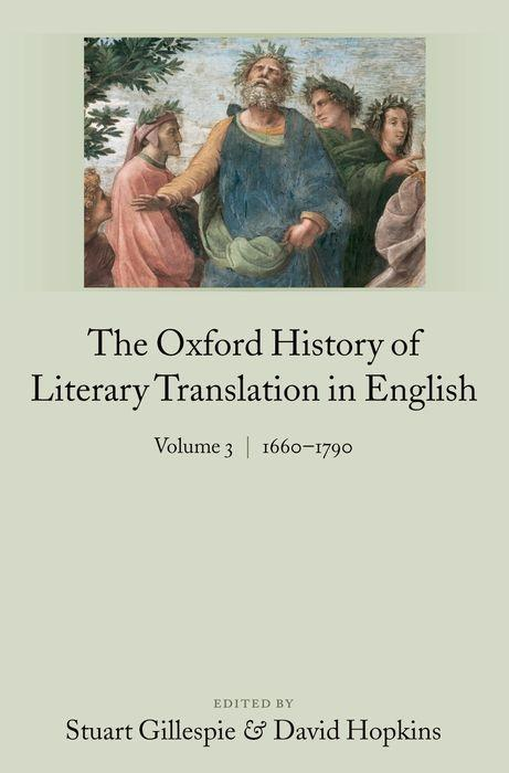 The Oxford History of Literary Translation in English: Volume 3: 1660-1790 als Buch