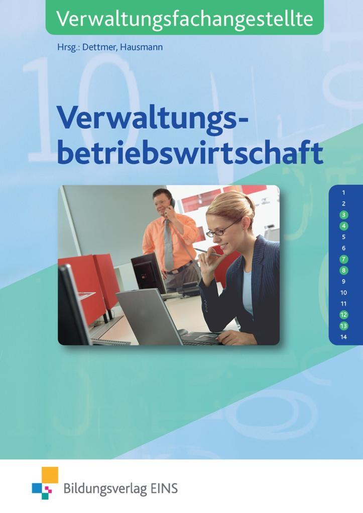 Verwaltungsbetriebswirtschaft. Lehr-/Fachbuch als Buch