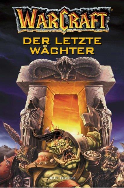 WarCraft 03. Der letzte Wächter als Buch