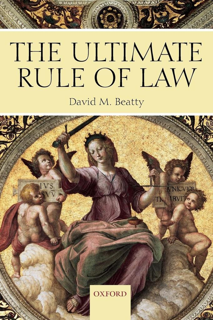 The Ultimate Rule of Law als Buch