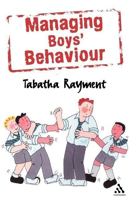 Managing Boys' Behaviour als Buch