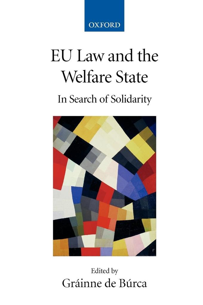 Eu Law and the Welfare State: In Search of Solidarity als Buch