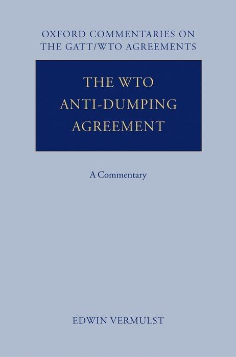 The Wto Anti-Dumping Agreement: A Commentary als Buch