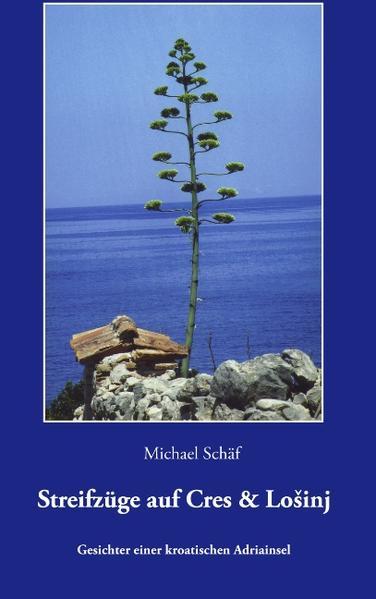 Streifzüge auf Cres und Losinj als Buch