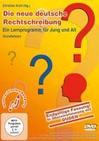 Die neue deutsche Rechtschreibung - Ein Lernprogramm für Jung & Alt als DVD