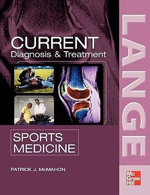 Current Diagnosis & Treatment in Sports Medicine als Buch