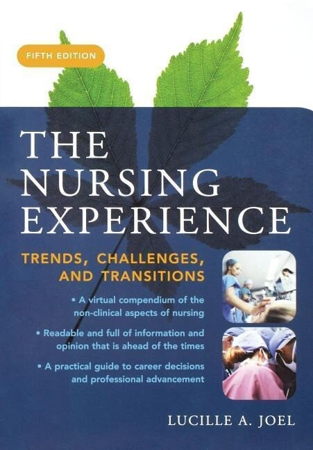 The Nursing Experience: Trends, Challenges, and Transitions, Fifth Edition als Taschenbuch
