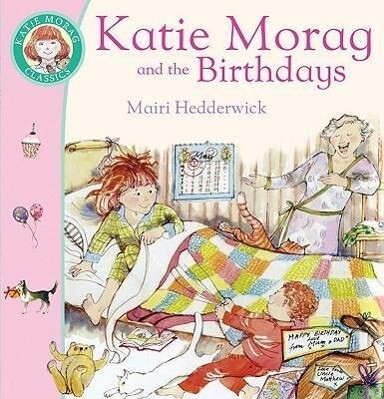 Katie Morag And The Birthdays als Taschenbuch