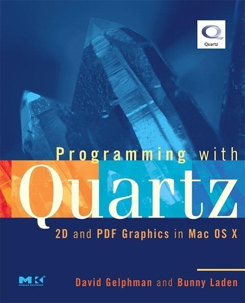 Programming with Quartz: 2D and PDF Graphics in Mac OS X als Buch