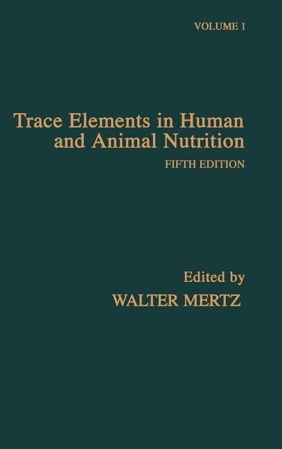 Trace Elements in Human and Animal Nutrition als Buch
