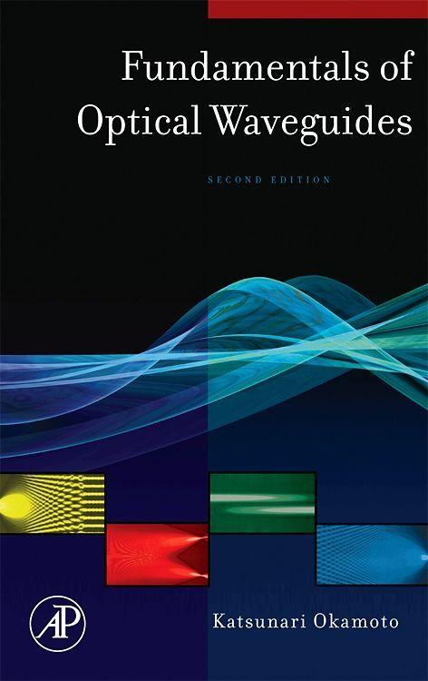 Fundamentals of Optical Waveguides als Buch